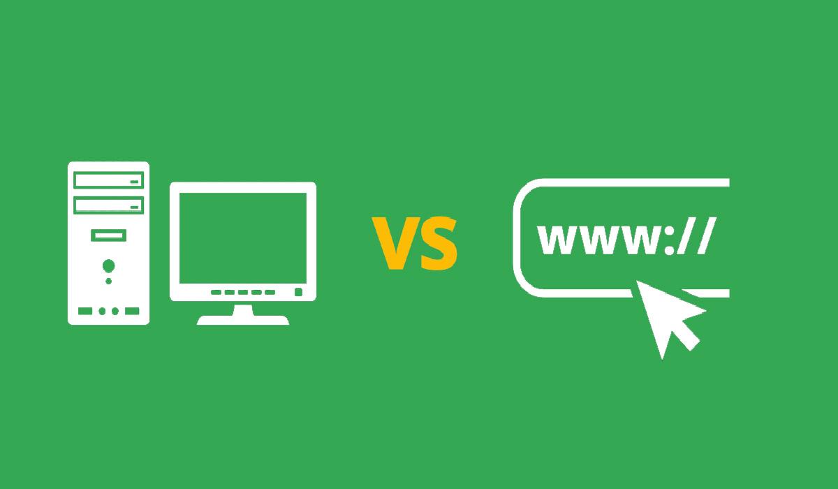 web based and desktop based software
